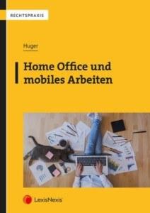 Home Office und mobiles Arbeiten