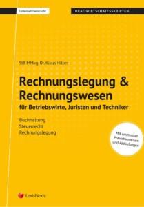 Rechnungslegung & Rechnungswesen für Betriebswirte, Juristen und Techniker