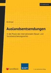 Auslandsentsendungen in der Praxis des internationalen Steuer- und Sozialversicherungsrechts